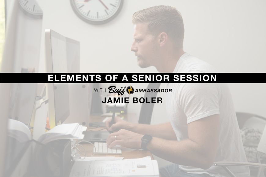 Jamie Boler, senior and portrait photographer based in Scottsville, KY, shares the elements that go into a senior session.